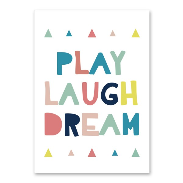 Print poster z okvirjem,PLAY, LAUGH,DREAM,30x21cm
